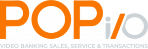 POPio Video Banking Sales Services & Transactions